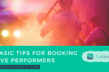 Booking Live Performers