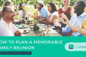 plan memorable family reunion