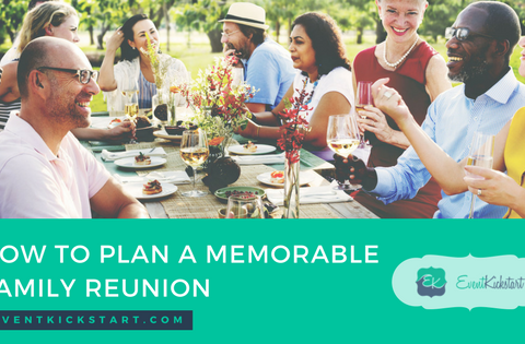 plan memorable family reunion